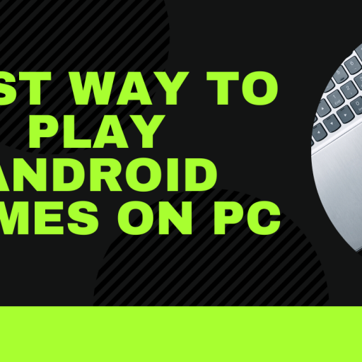 ways to play android games on pc